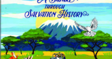 God Saw That It Was Good: A Safari Through Salvation History
